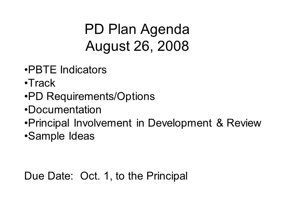 PD Plan Agenda August 26, 2008 PBTE Indicators Track