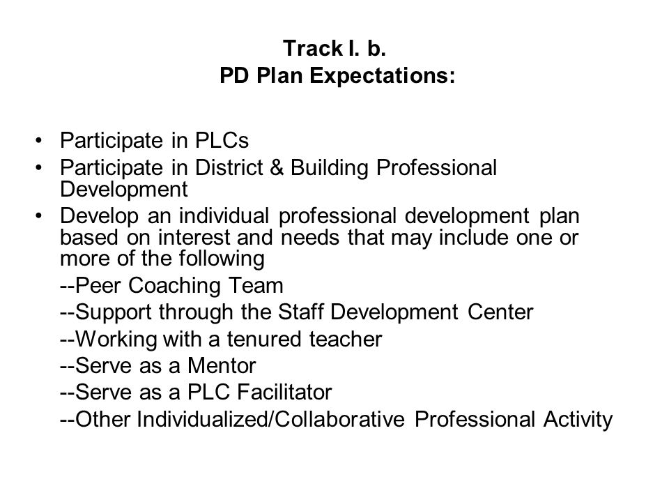 Track I. b. PD Plan Expectations: