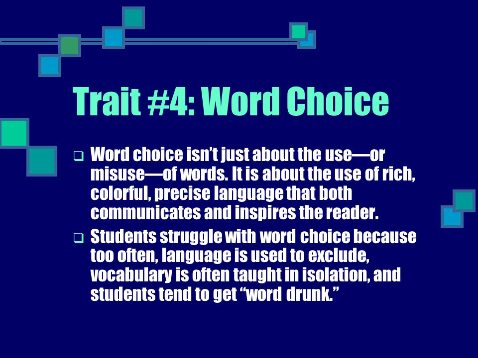 Trait #4: Word Choice