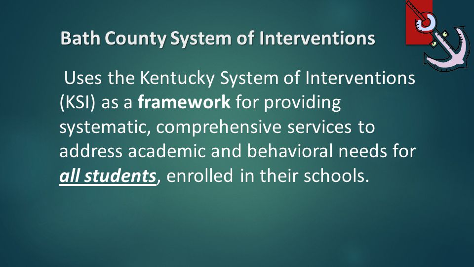 Bath County System of Interventions