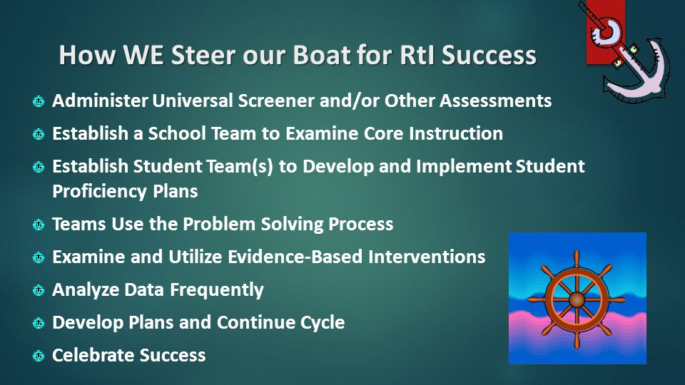 How WE Steer our Boat for RtI Success