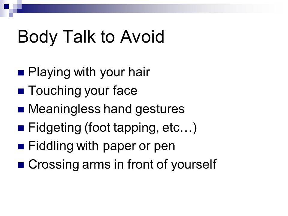 Body Talk to Avoid Playing with your hair Touching your face