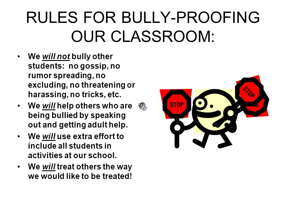 RULES FOR BULLY-PROOFING OUR CLASSROOM: