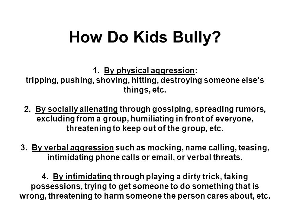 How Do Kids Bully. 1.