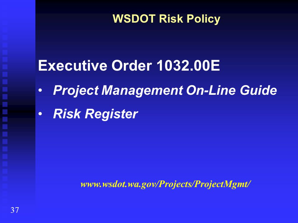 Executive Order 1032.00E Project Management On-Line Guide