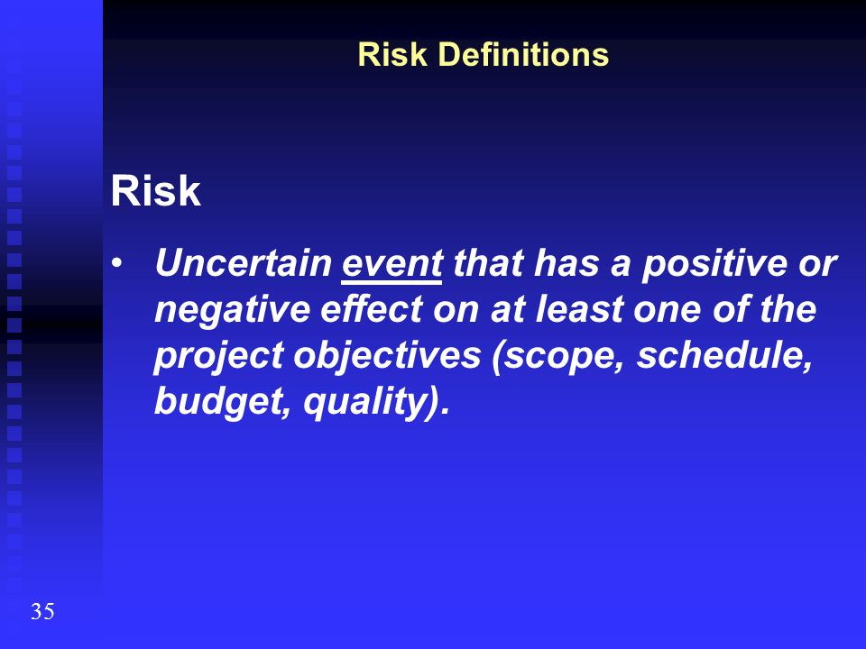 Risk Definitions Risk.