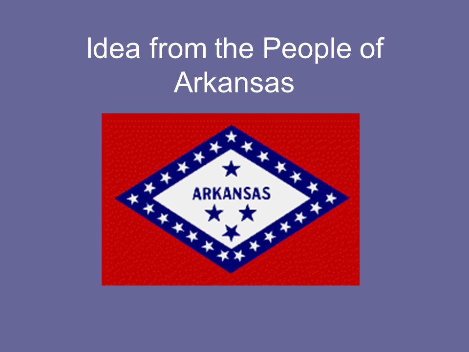 Idea from the People of Arkansas