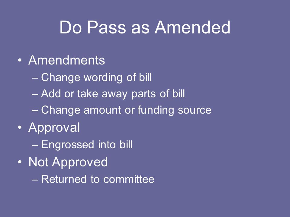 Do Pass as Amended Amendments Approval Not Approved