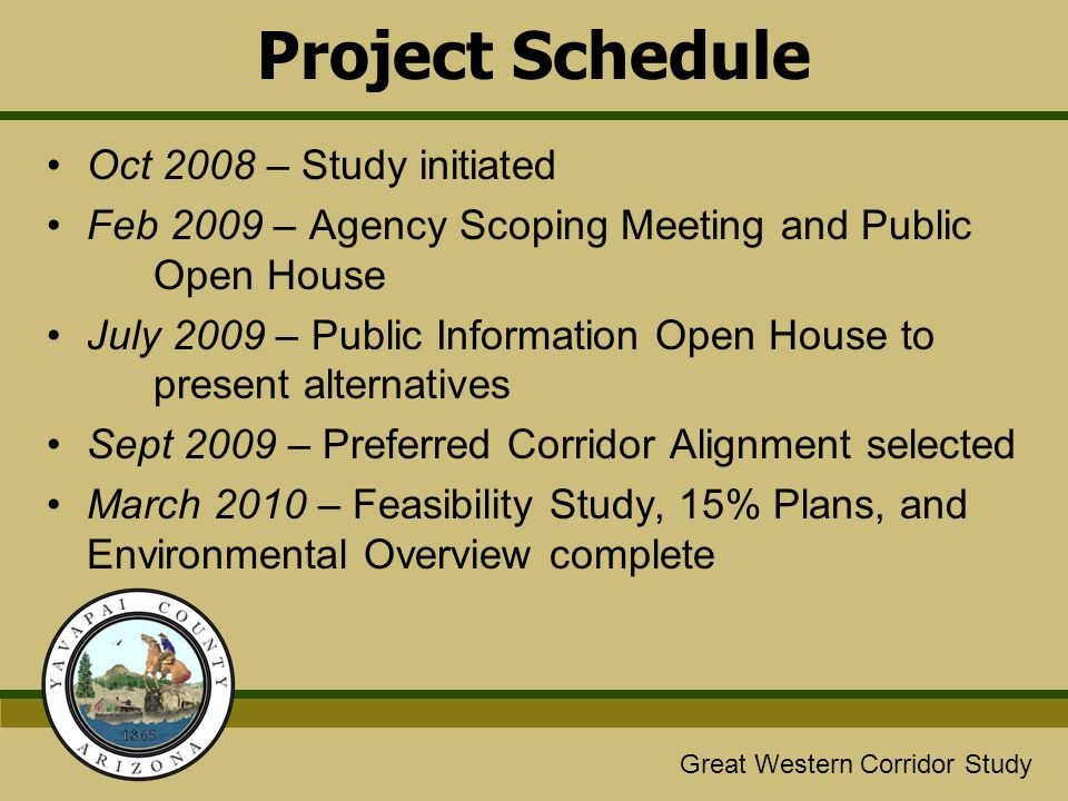 Project Schedule Oct 2008 – Study initiated