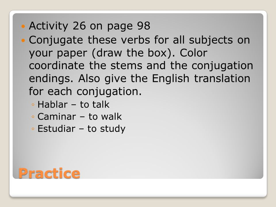 Practice Activity 26 on page 98