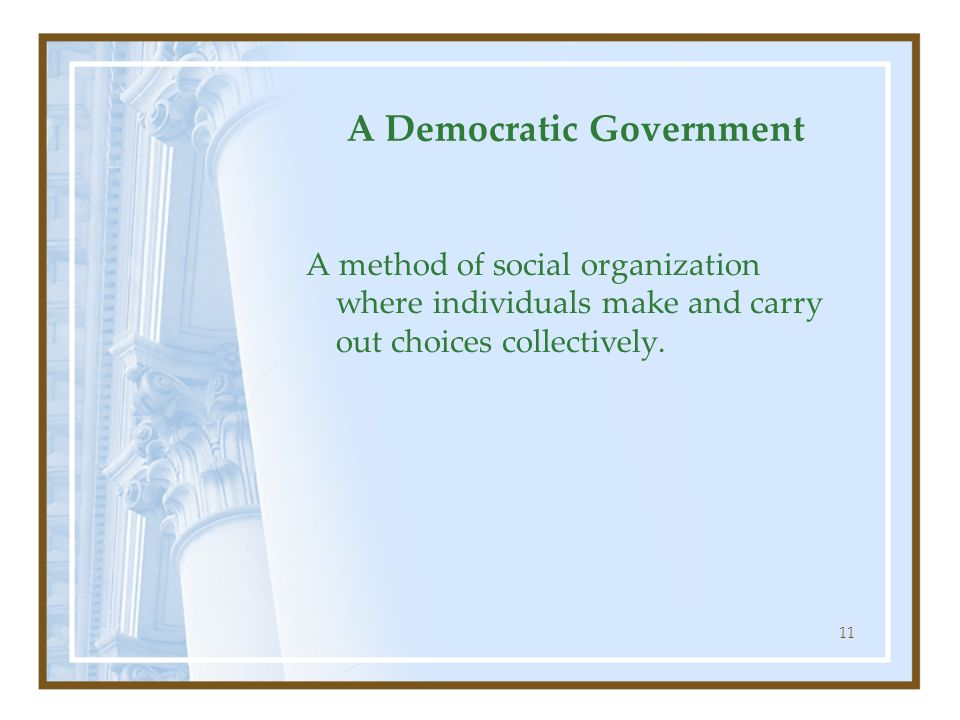 A Democratic Government