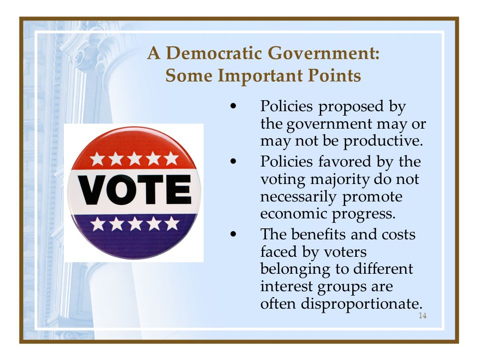 A Democratic Government: Some Important Points