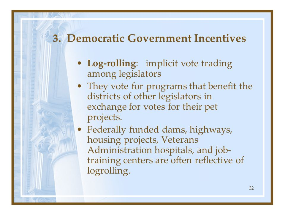 3. Democratic Government Incentives