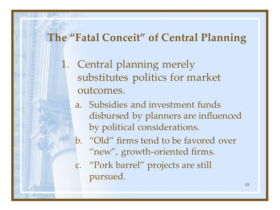 The Fatal Conceit of Central Planning