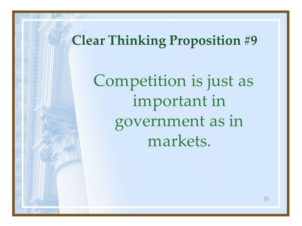 Clear Thinking Proposition #9