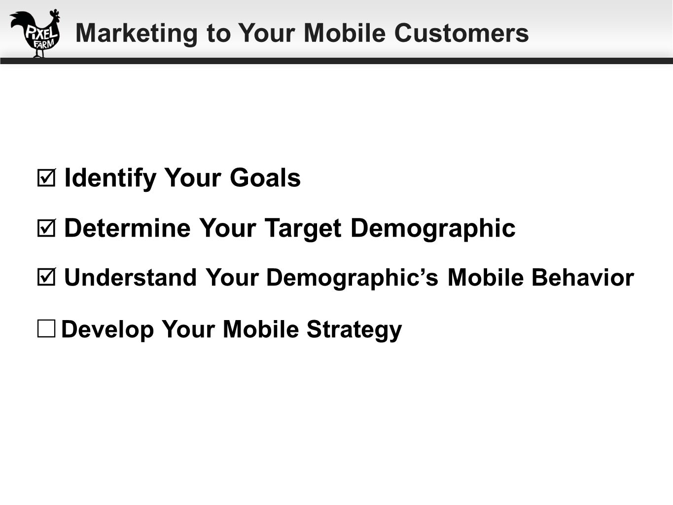 ☐ Develop Your Mobile Strategy