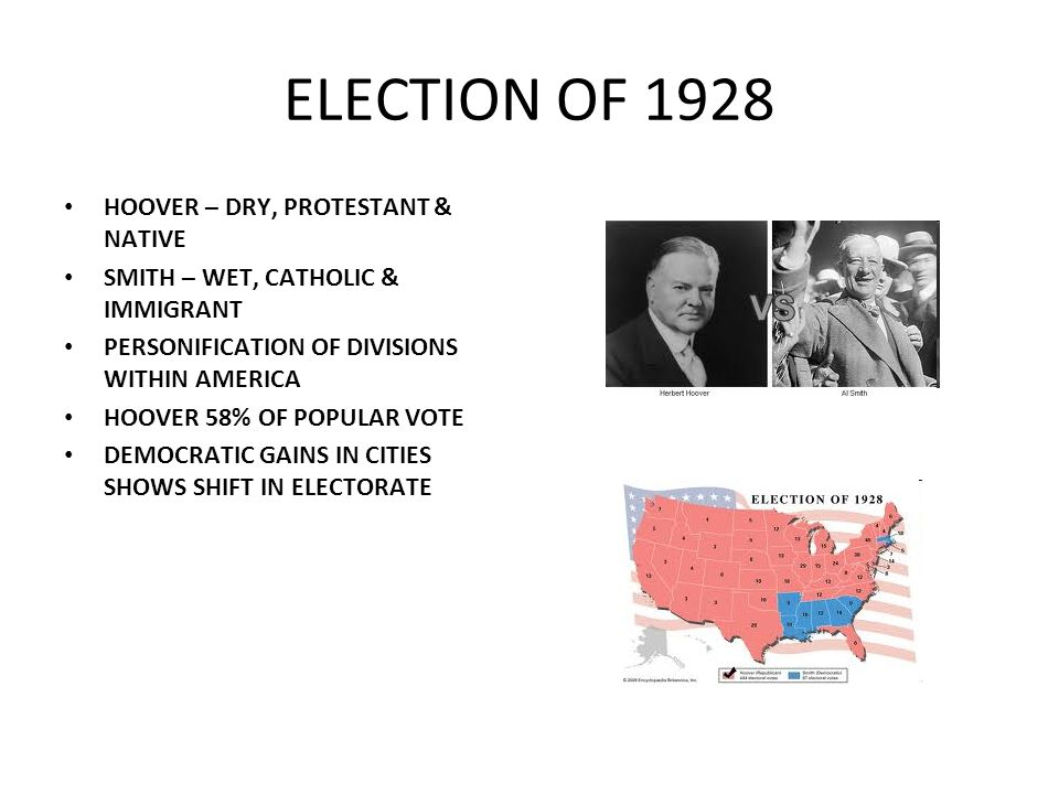 ELECTION OF 1928 HOOVER – DRY, PROTESTANT & NATIVE