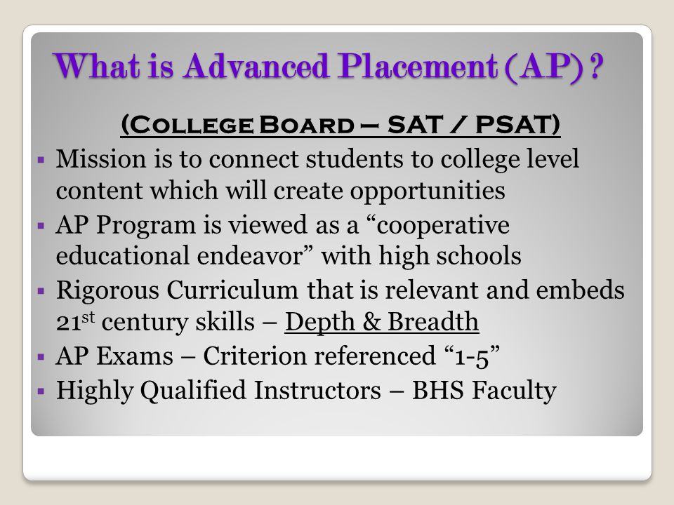 What is Advanced Placement (AP)