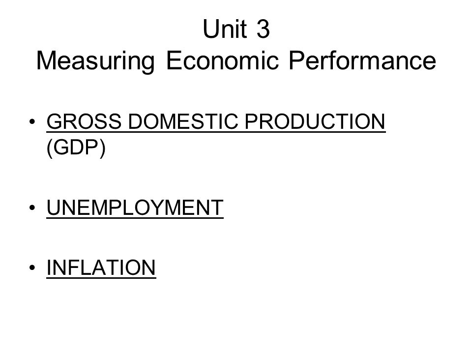 Unit 3 Measuring Economic Performance