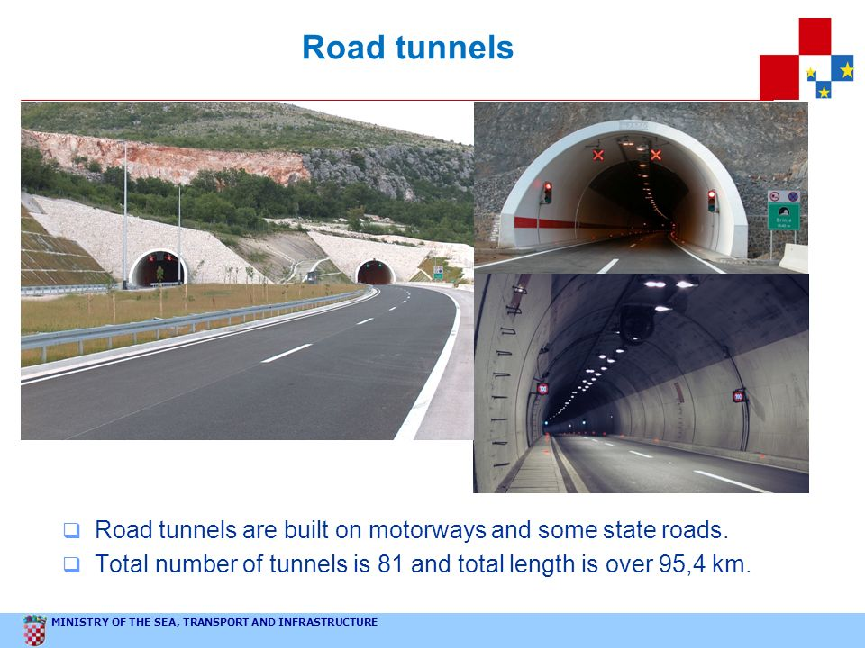 Road tunnels Road tunnels are built on motorways and some state roads.