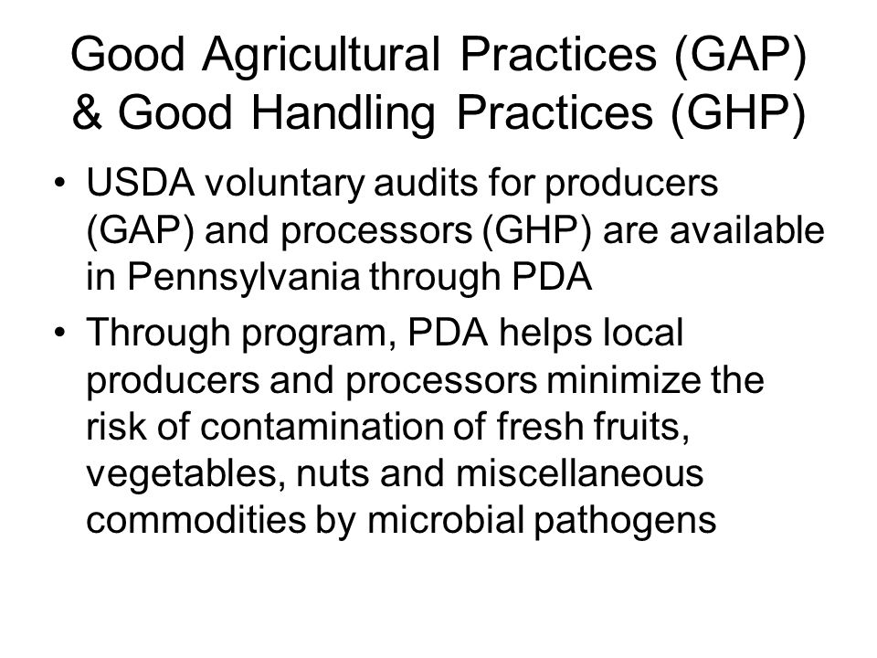 Good Agricultural Practices (GAP) & Good Handling Practices (GHP)