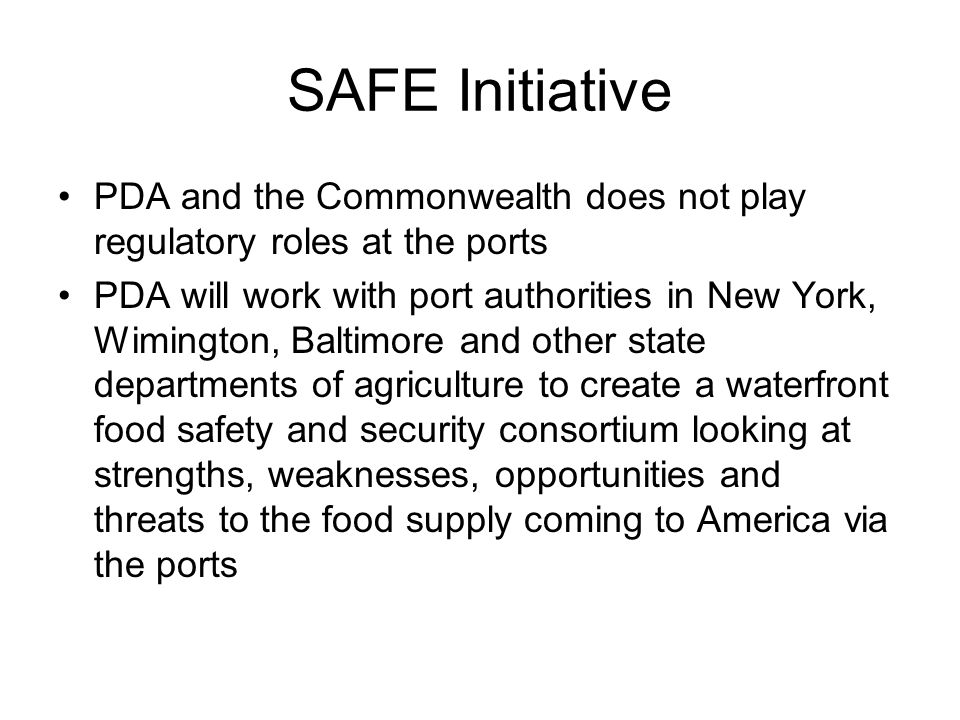 SAFE Initiative PDA and the Commonwealth does not play regulatory roles at the ports.