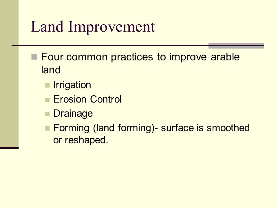 Land Improvement Four common practices to improve arable land