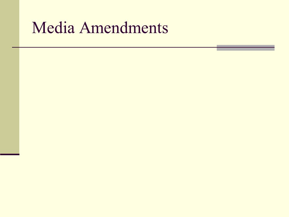Media Amendments