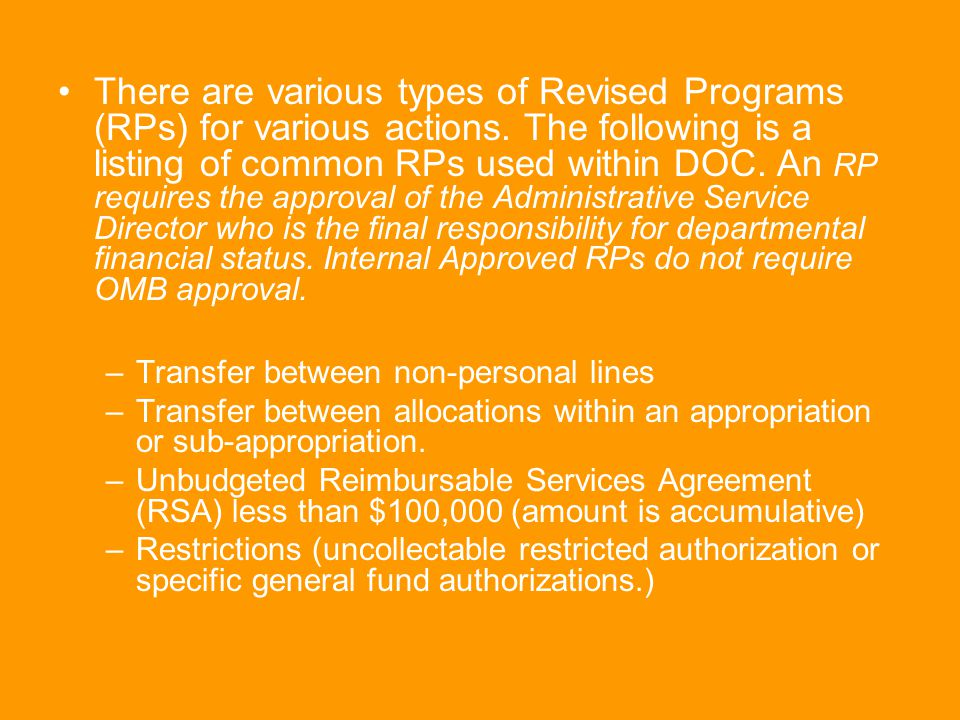 There are various types of Revised Programs (RPs) for various actions