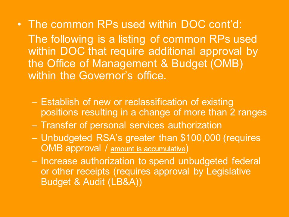 The common RPs used within DOC cont'd: