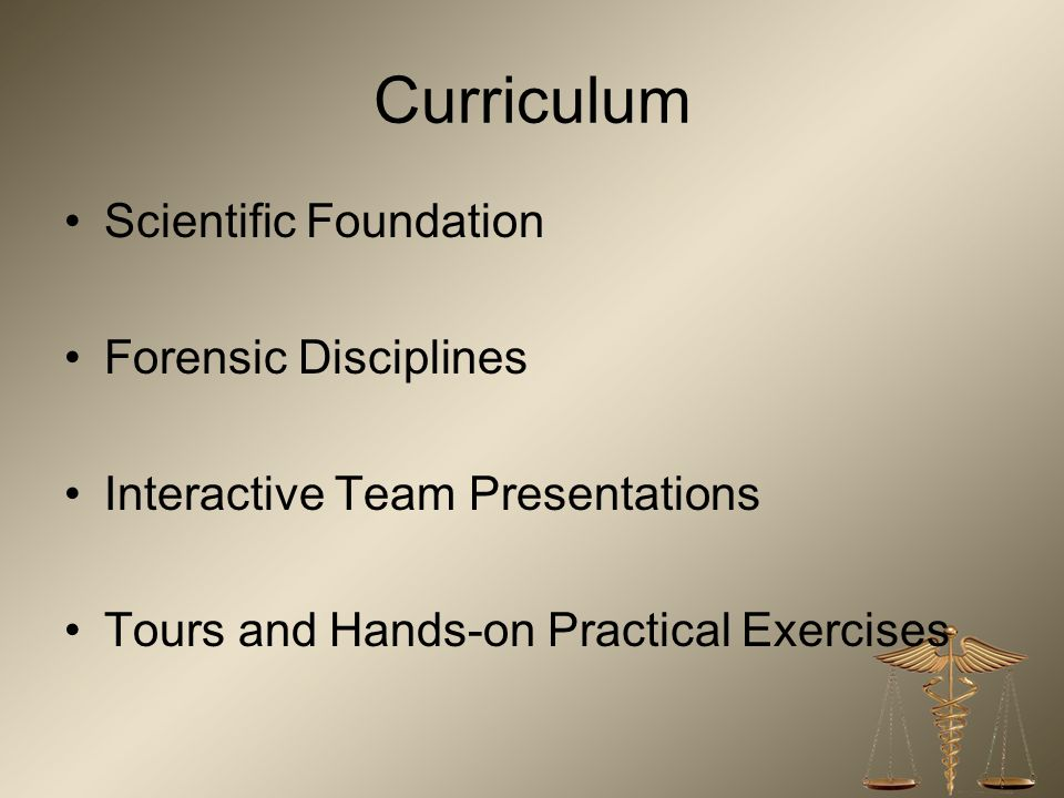 Curriculum Scientific Foundation Forensic Disciplines
