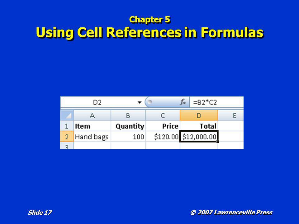 Chapter 5 Using Cell References in Formulas