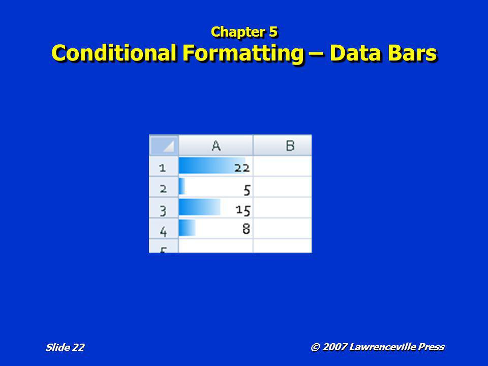 Chapter 5 Conditional Formatting – Data Bars