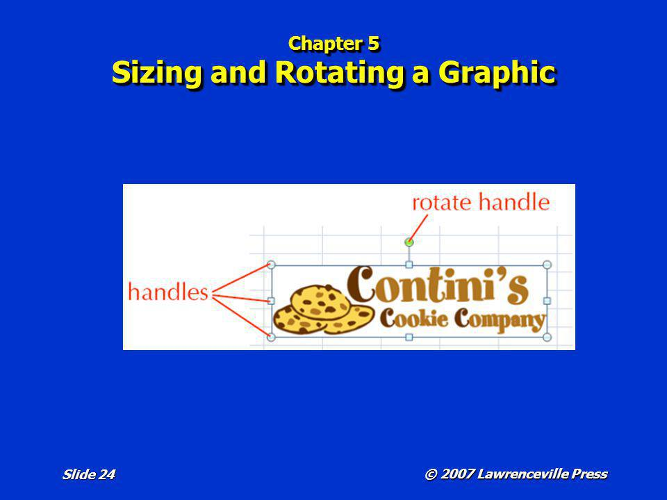 Chapter 5 Sizing and Rotating a Graphic