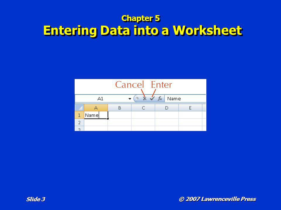 Chapter 5 Entering Data into a Worksheet