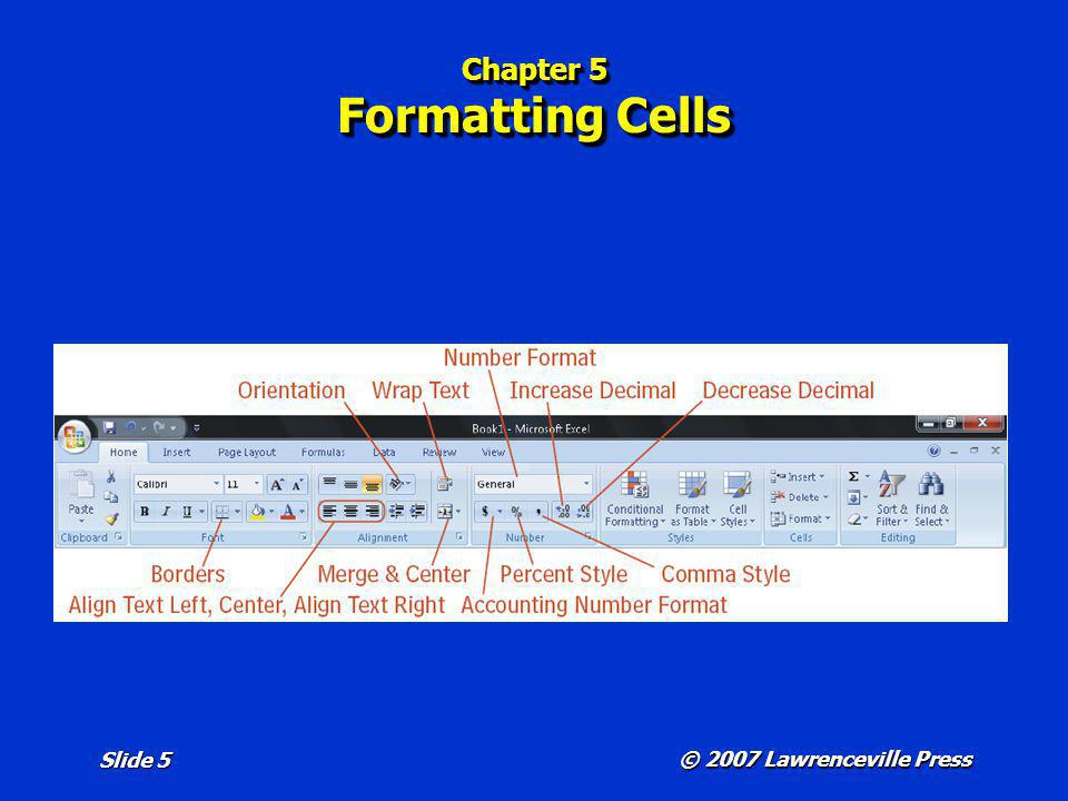 Chapter 5 Formatting Cells