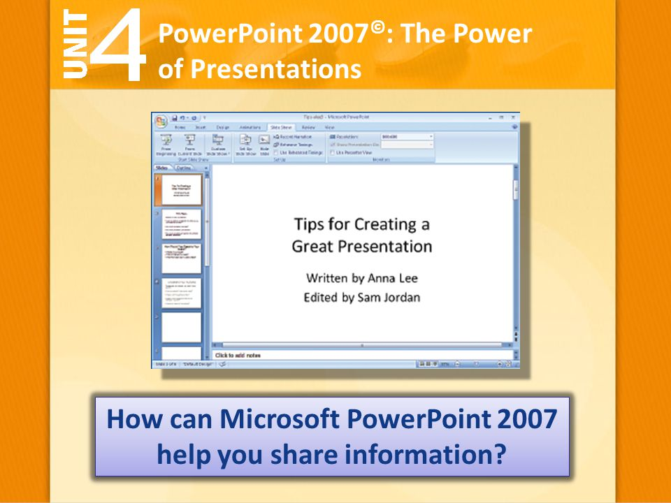 How can Microsoft PowerPoint 2007 help you share information