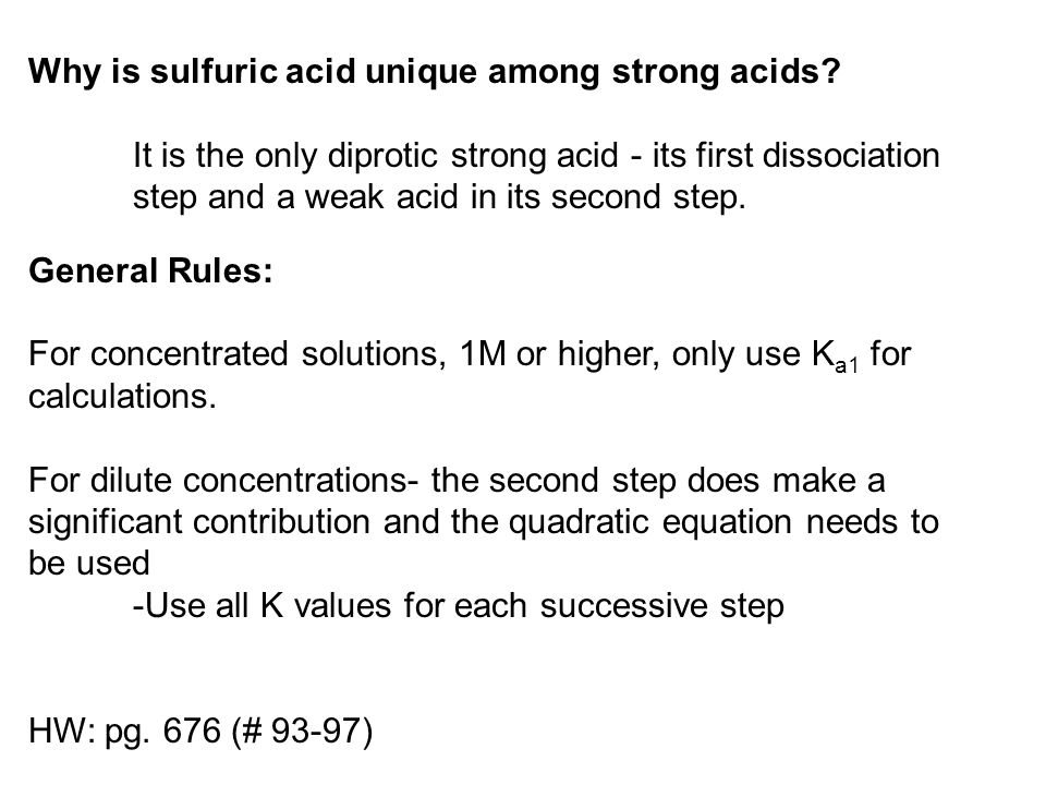Why is sulfuric acid unique among strong acids