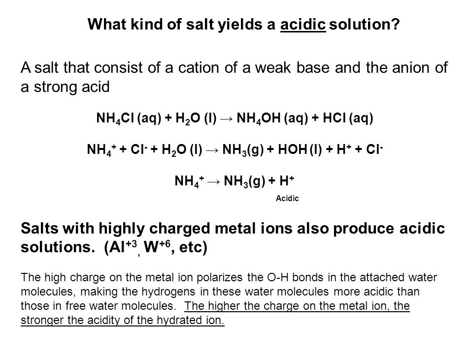 What kind of salt yields a acidic solution
