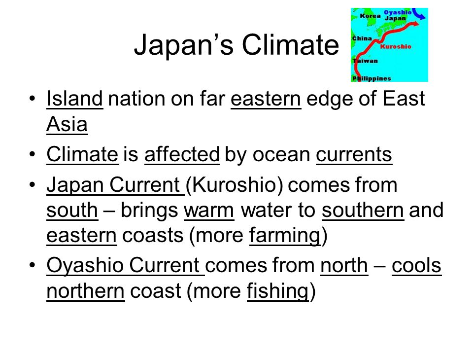 Japan's Climate Island nation on far eastern edge of East Asia