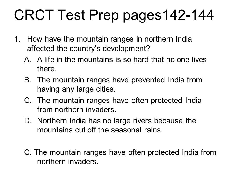 CRCT Test Prep pages142-144 How have the mountain ranges in northern India affected the country's development