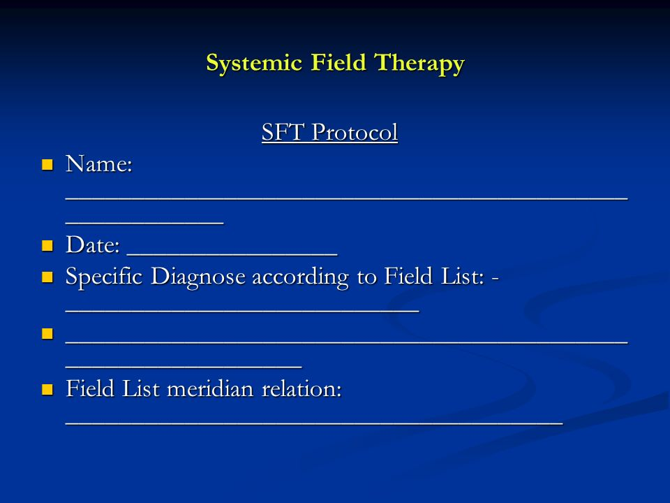 Systemic Field Therapy