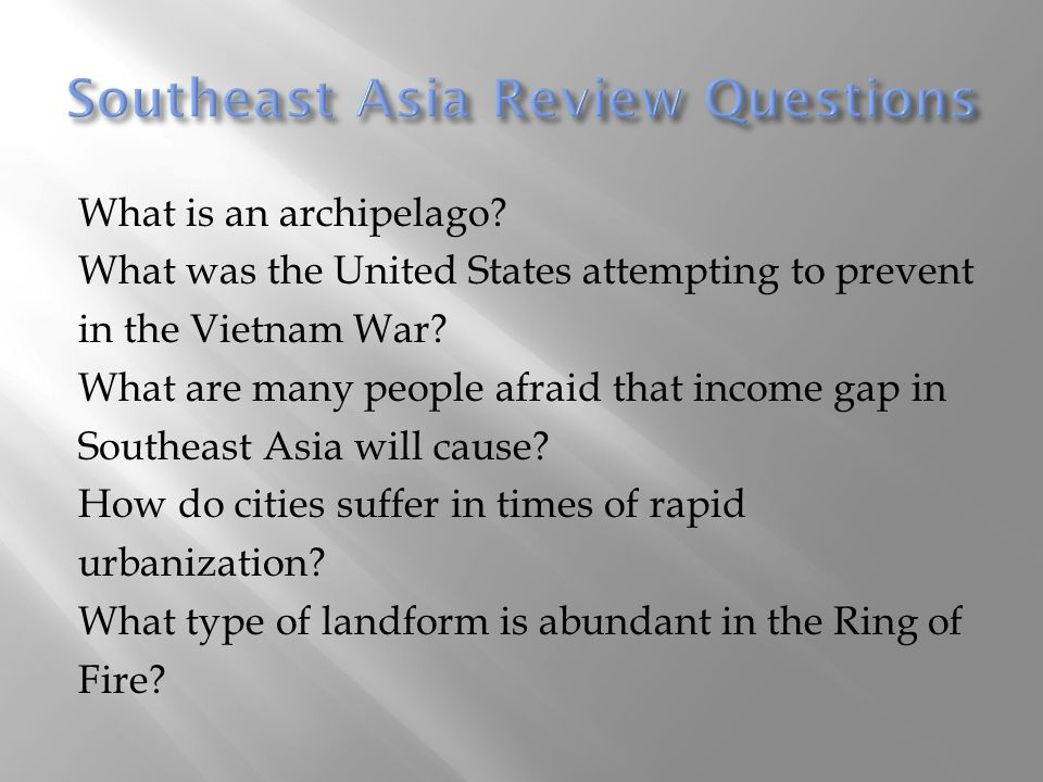 Southeast Asia Review Questions