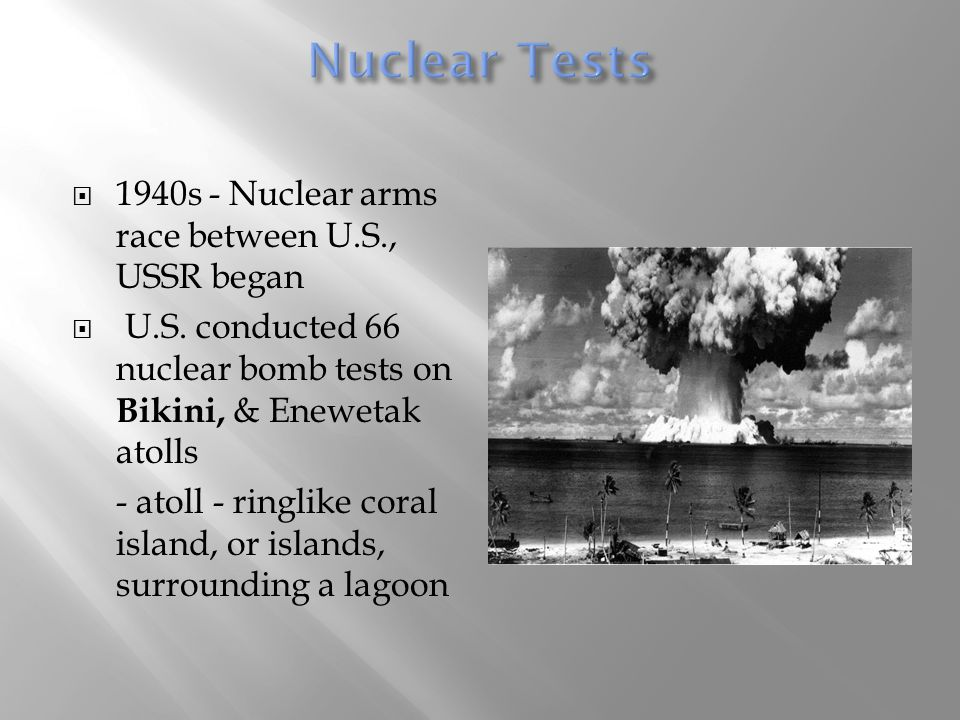 Nuclear Tests 1940s - Nuclear arms race between U.S., USSR began