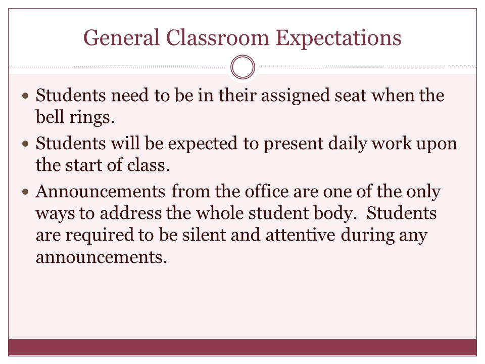 General Classroom Expectations