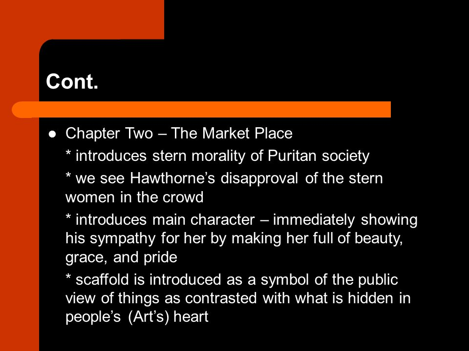 Cont. Chapter Two – The Market Place
