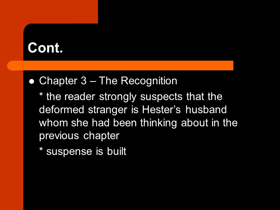 Cont. Chapter 3 – The Recognition