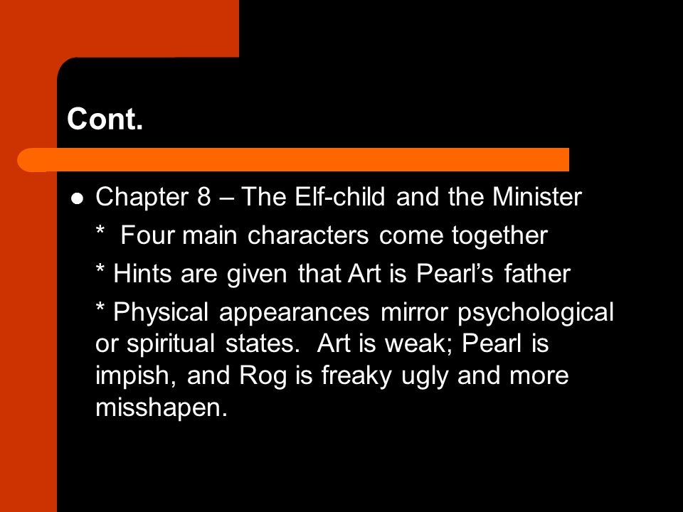 Cont. Chapter 8 – The Elf-child and the Minister