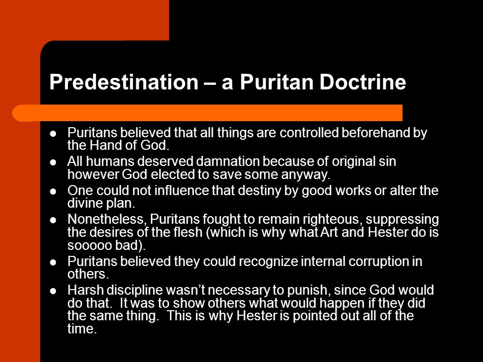 Predestination – a Puritan Doctrine