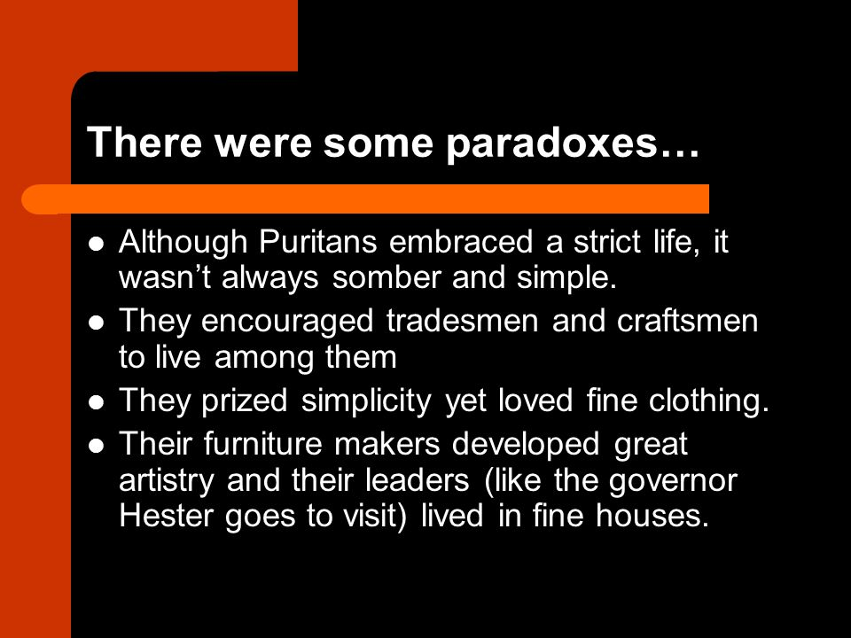 There were some paradoxes…